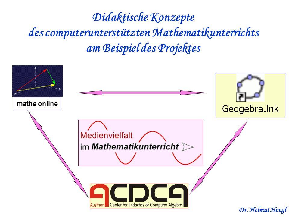 Didaktische Konzepte des computerunterstützten Mathematikunterrichts am Beispiel des Projektes Dr. Helmut Heugl mathe online