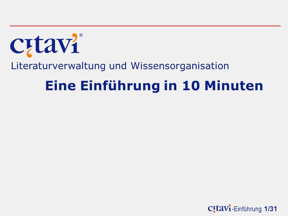 -Einführung 1/31 Literaturverwaltung und Wissensorganisation Eine Einführung in 10 Minuten