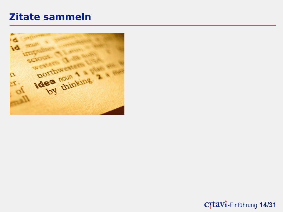 -Einführung 14/31 Zitate sammeln