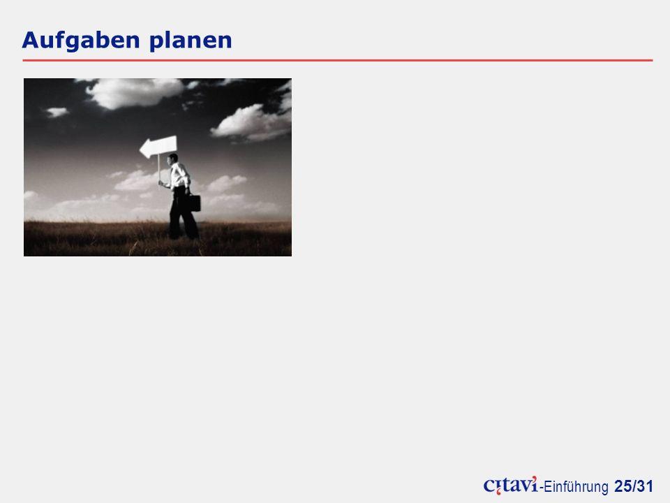 -Einführung 25/31 Aufgaben planen