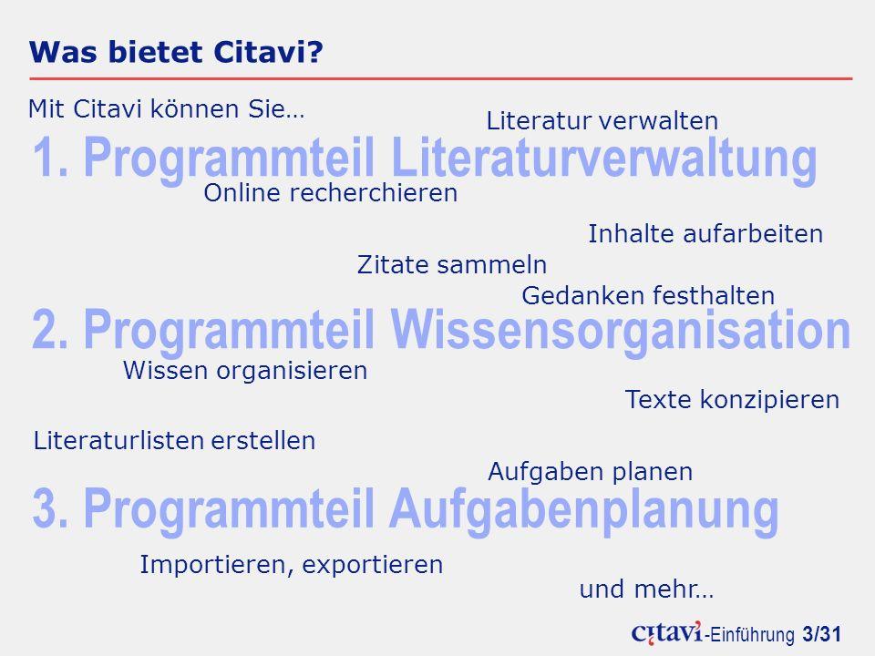 -Einführung 24/31 Literaturlisten erstellen Um das Literaturverzeichnis Ihrer Arbeit müssen Sie sich nicht kümmern.