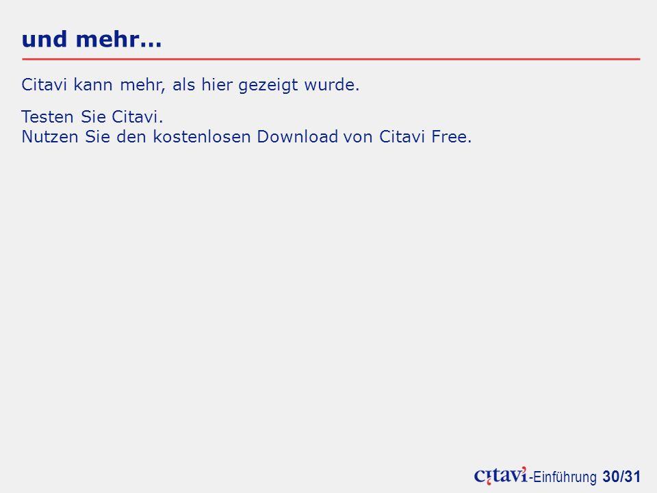 -Einführung 30/31 und mehr… Citavi kann mehr, als hier gezeigt wurde.