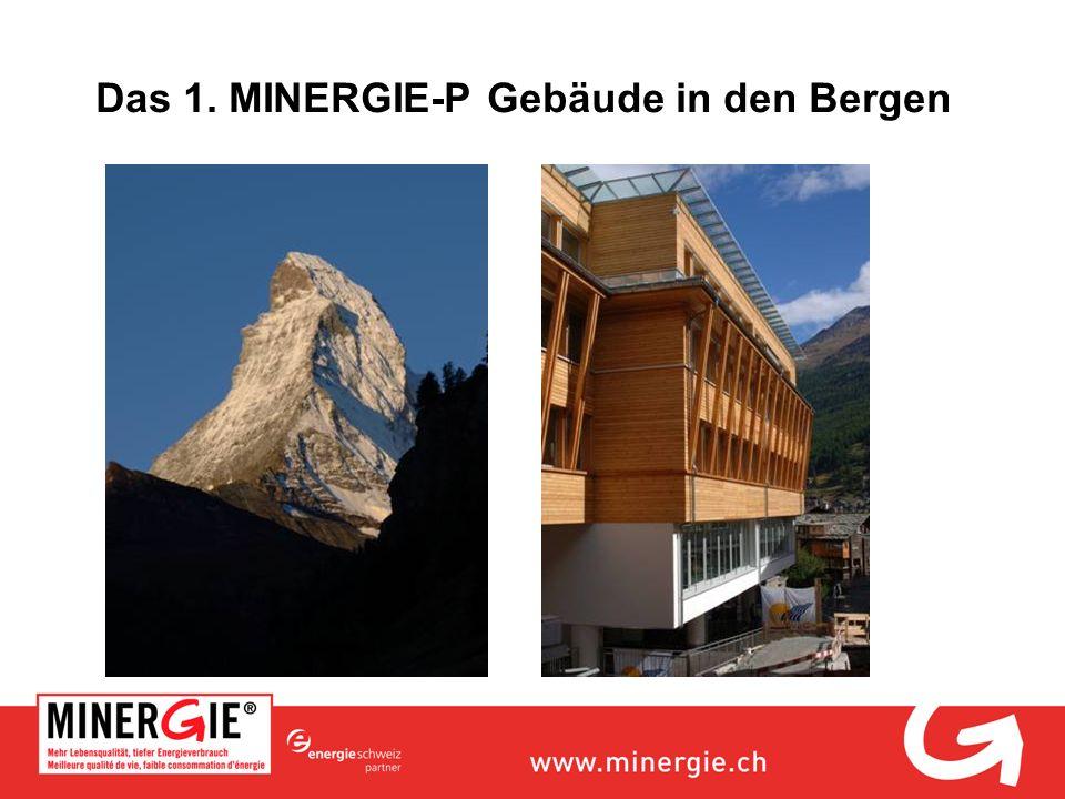 Das 1. MINERGIE-P Gebäude in den Bergen