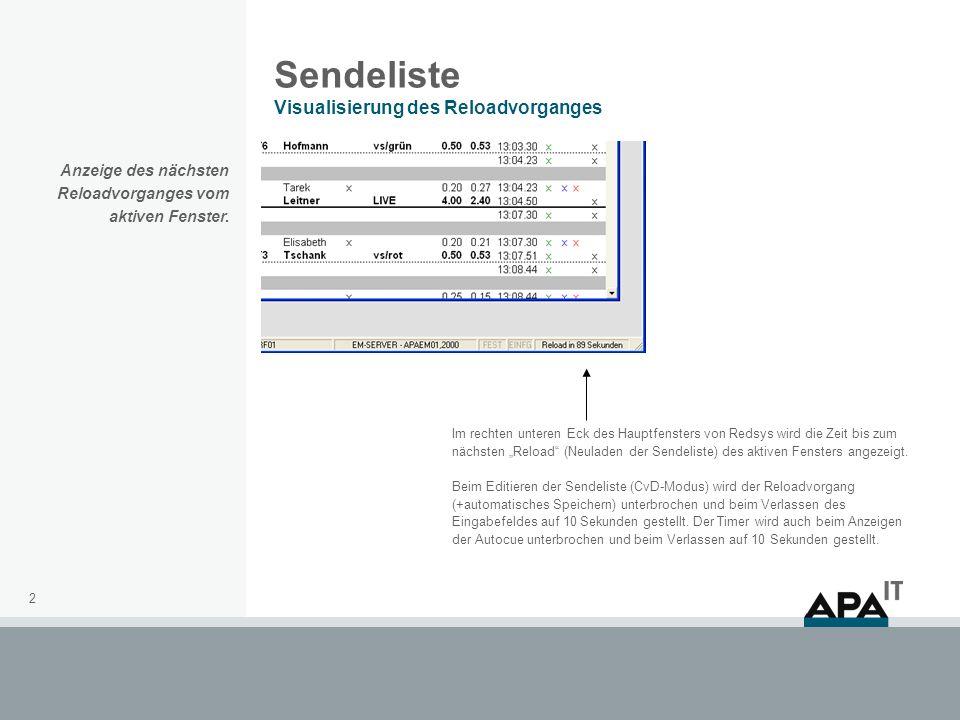 2 Sendeliste Visualisierung des Reloadvorganges Im rechten unteren Eck des Hauptfensters von Redsys wird die Zeit bis zum nächsten Reload (Neuladen de