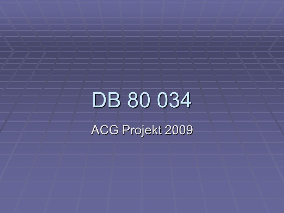 DB 80 034 ACG Projekt 2009