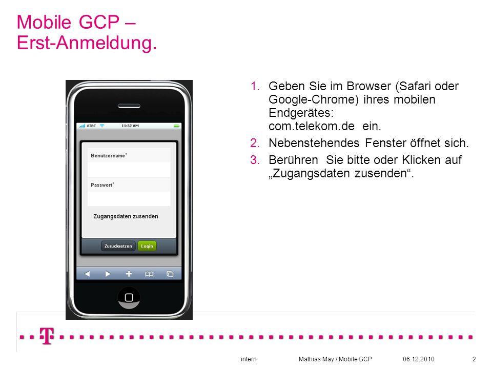 06.12.2010intern Mathias May / Mobile GCP3 Mobile GCP – Zugangsdaten.