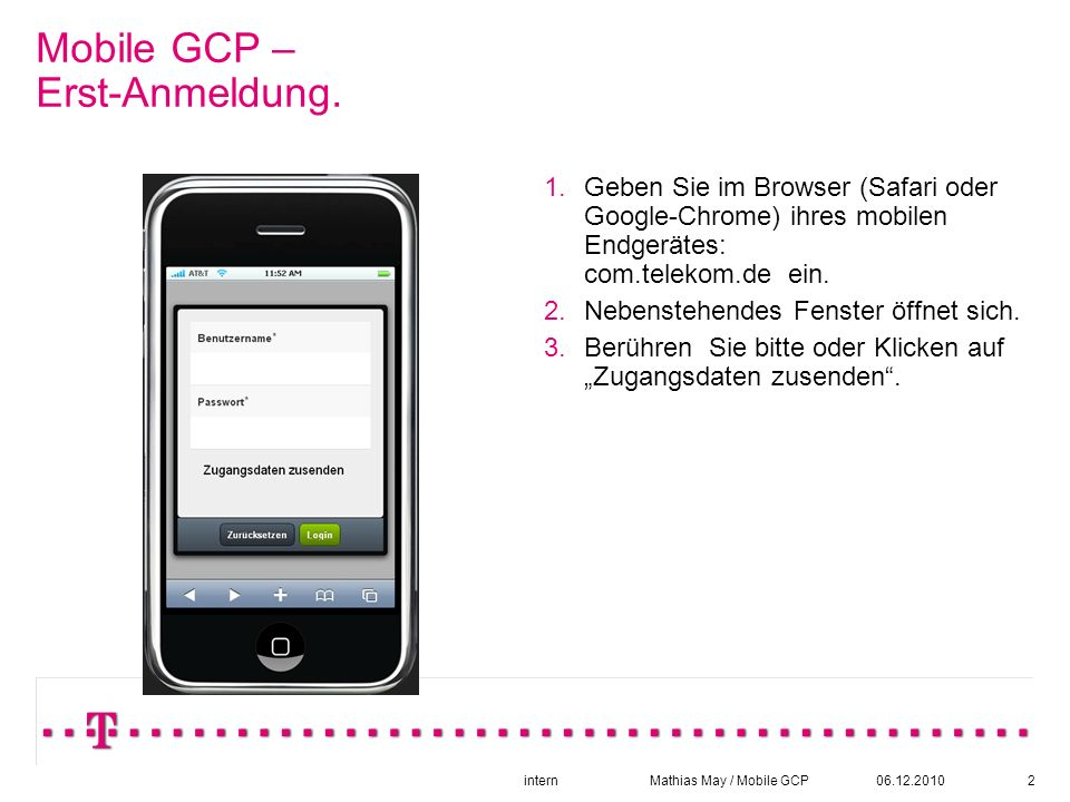 06.12.2010intern Mathias May / Mobile GCP2 Mobile GCP – Erst-Anmeldung.