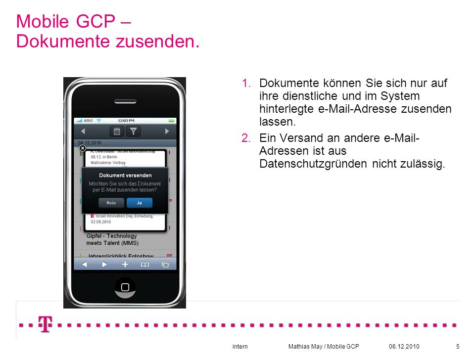 06.12.2010intern Mathias May / Mobile GCP5 Mobile GCP – Dokumente zusenden.
