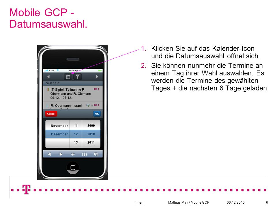 06.12.2010intern Mathias May / Mobile GCP6 Mobile GCP - Datumsauswahl.