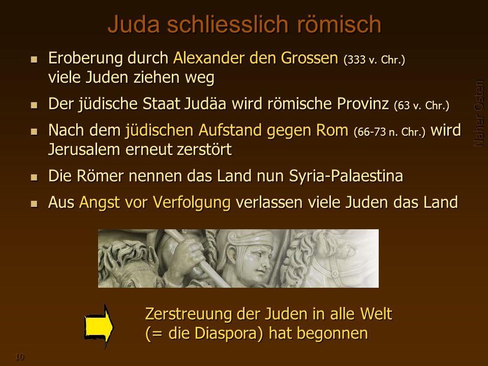 Naher Osten 10 Juda schliesslich römisch Eroberung durch Alexander den Grossen (333 v.