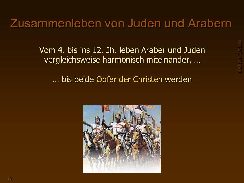 Naher Osten 13 Zusammenleben von Juden und Arabern Vom 4.