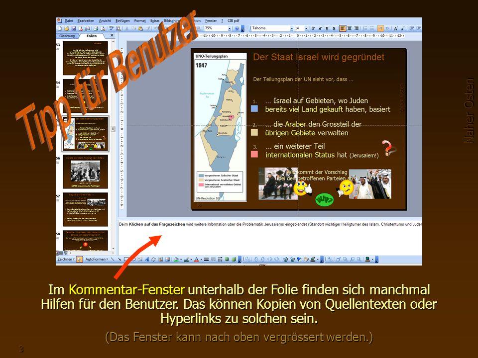 Naher Osten 3 Im Kommentar-Fenster unterhalb der Folie finden sich manchmal Hilfen für den Benutzer.