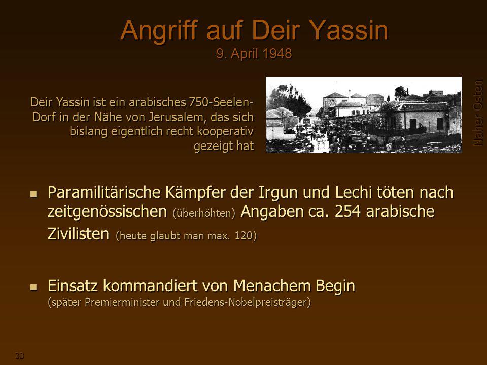 Naher Osten 33 Angriff auf Deir Yassin 9.