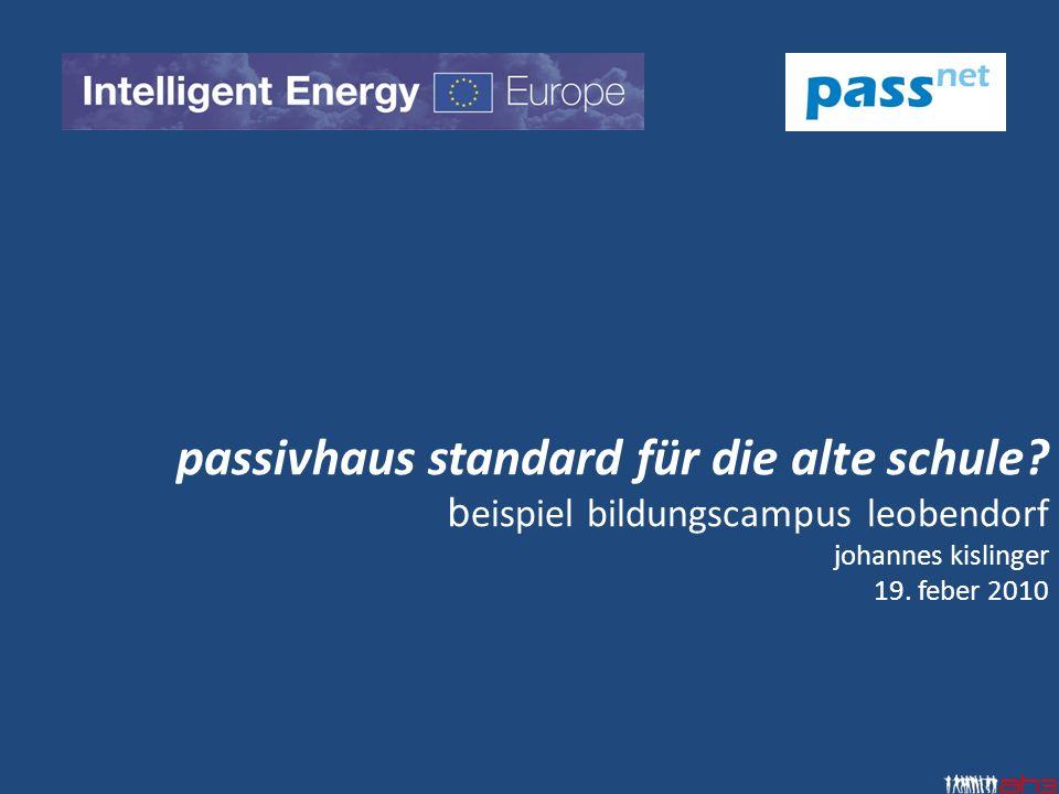 passivhaus standard für die alte schule.b eispiel bildungscampus leobendorf johannes kislinger 19.