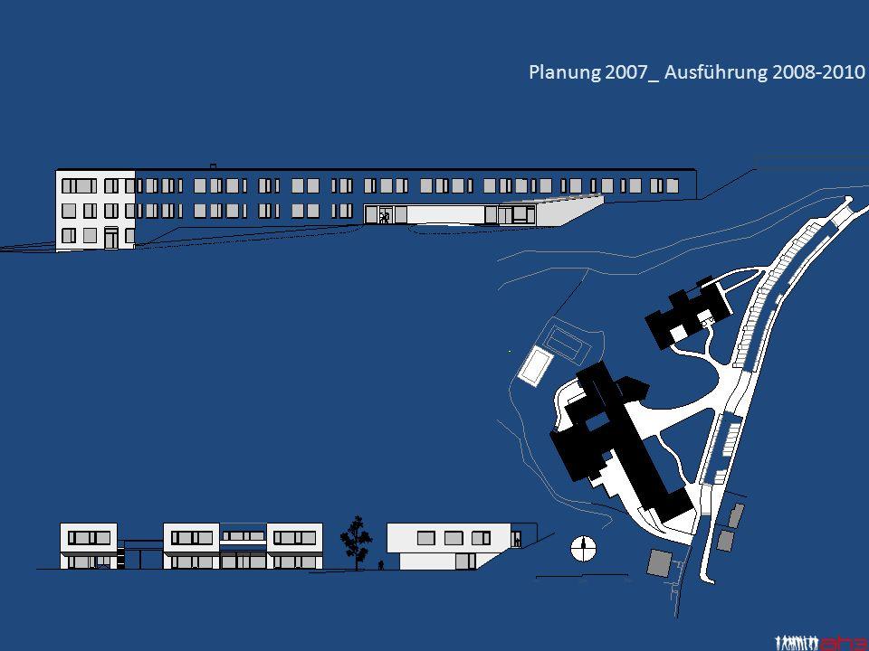 Planung 2007_ Ausführung 2008-2010