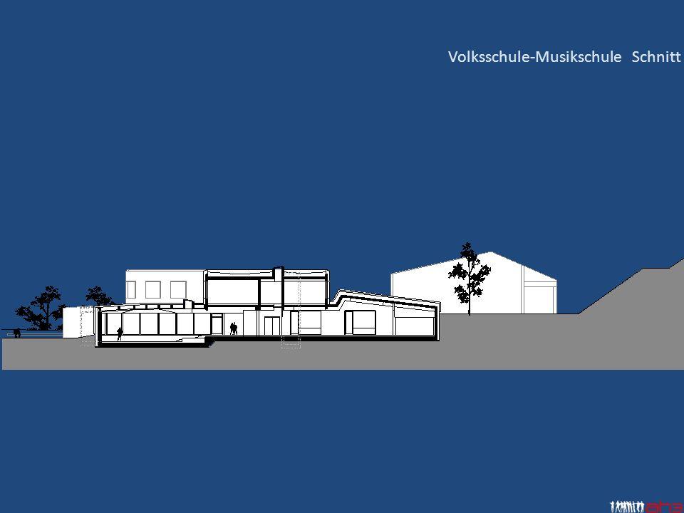 Volksschule-Musikschule Schnitt