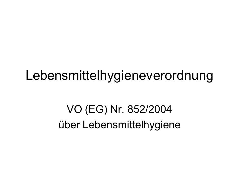 Lebensmittelhygieneverordnung VO (EG) Nr. 852/2004 über Lebensmittelhygiene