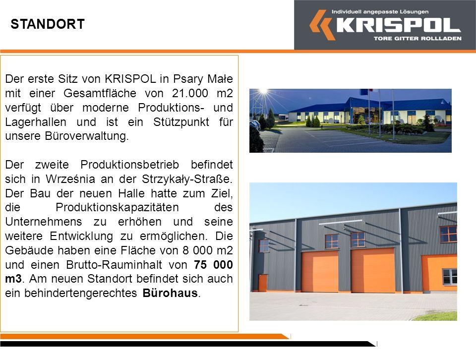GESCHICHTE 2010Erringung des Titels Das Beste in Polen für Außenrollläden von KRISPOL 2009 Auszeichnung mit dem Titel Marktführer im Tür- und Fensterbaugewerbe.