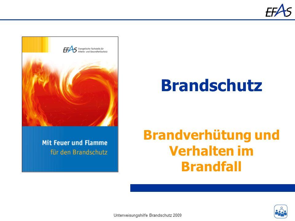 Unterweisungshilfe Brandschutz 2009 Brandschutz Brandverhütung und Verhalten im Brandfall
