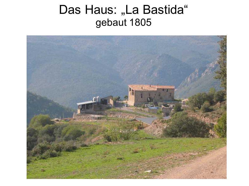 Das Haus: La Bastida gebaut 1805