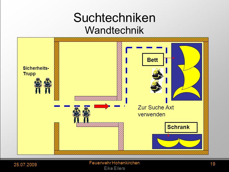25.07.2009 Feuerwehr Hohenkirchen Eike Eilers 19 Sicherheits- Trupp Bett Schrank Zur Suche Axt verwenden Wandtechnik Suchtechniken