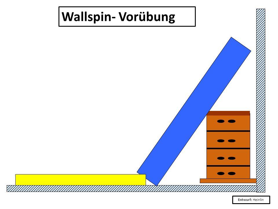 Wallspin- Vorübung Entwurf: Heinlin