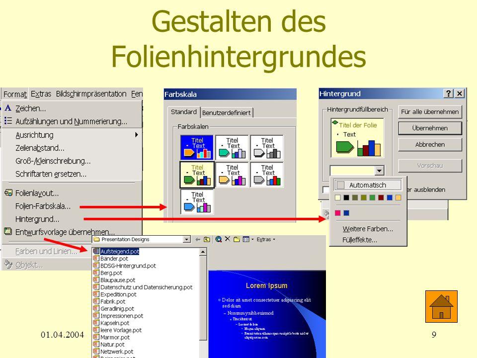 01.04.200420 Drucken der Präsentation Im Datei-Menü je Folie 1 Seite (Reserve für OHP-Präsentation) max.