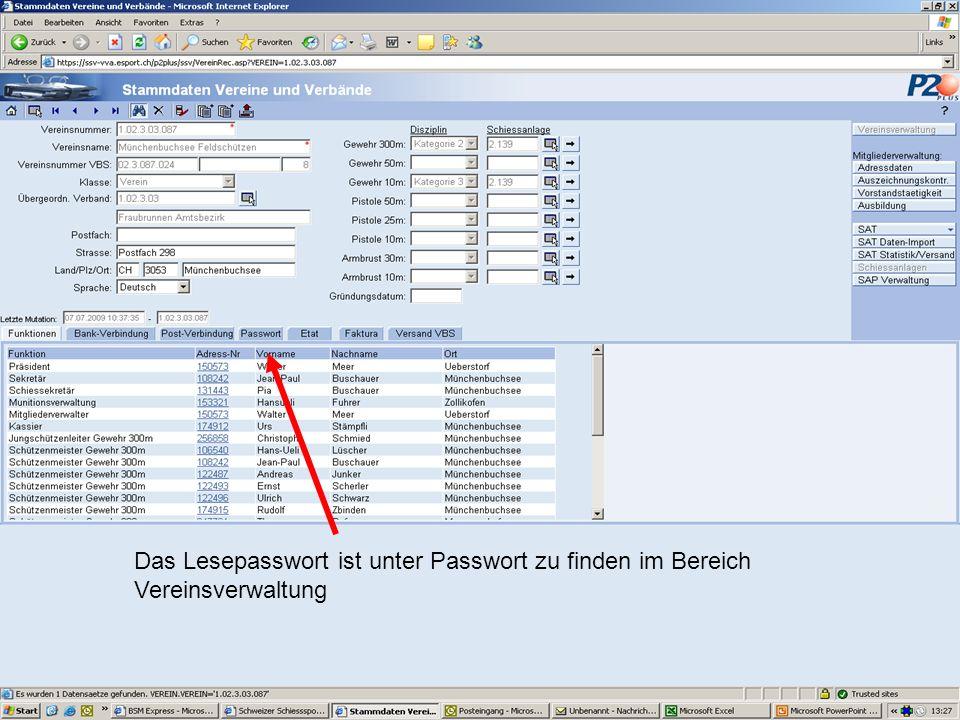 Das Lesepasswort ist unter Passwort zu finden im Bereich Vereinsverwaltung