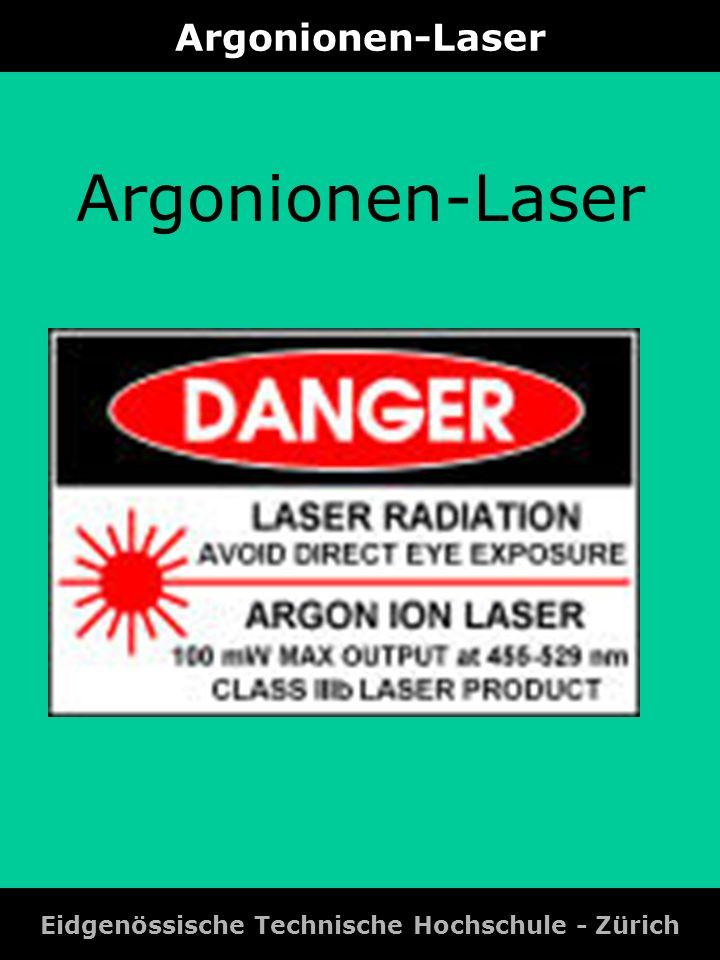 Argonionen-Laser: Spektrallinien Eidgenössische Technische Hochschule - Zürich