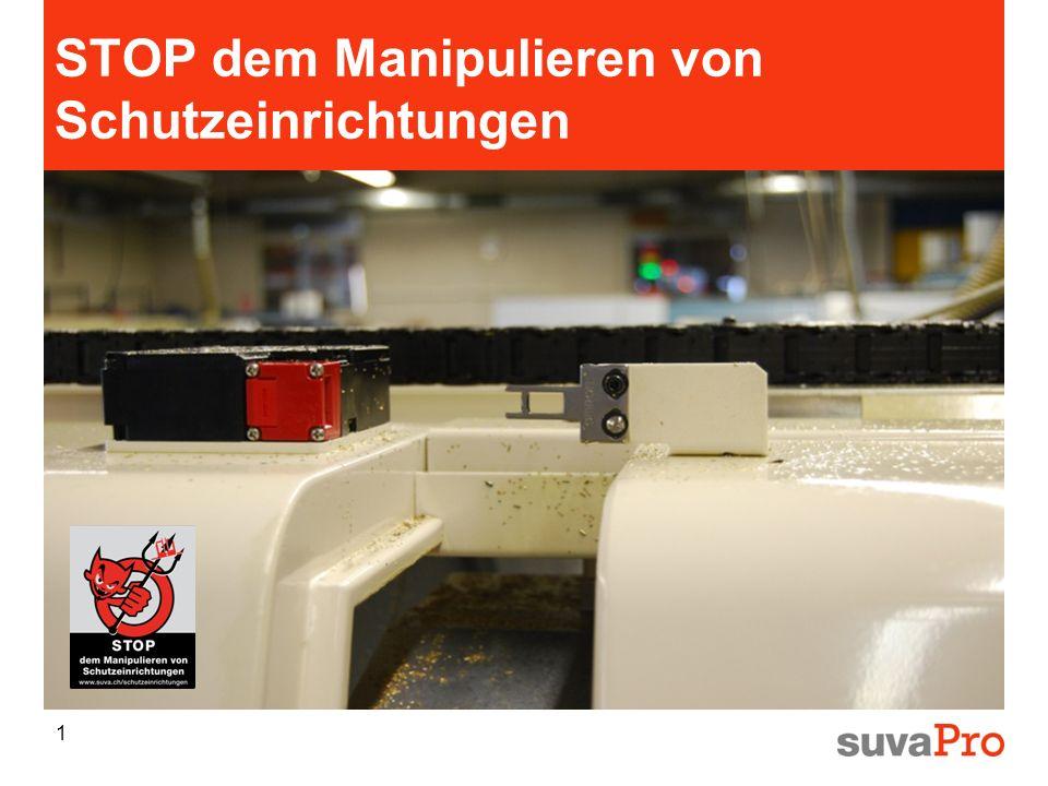 STOP dem Manipulieren von Schutzeinrichtungen 1