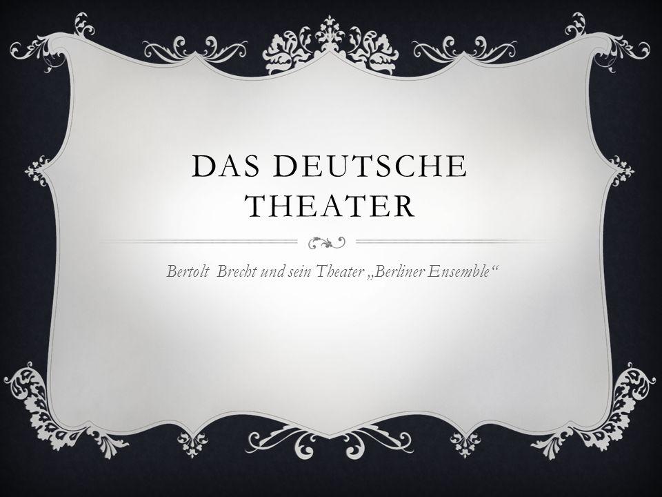 KURZE GESCHICHTE Das Berliner Ensemble (abgekürzt: BE) stellt eine der bekanntesten Bühnen der deutschen Hauptstadt dar.