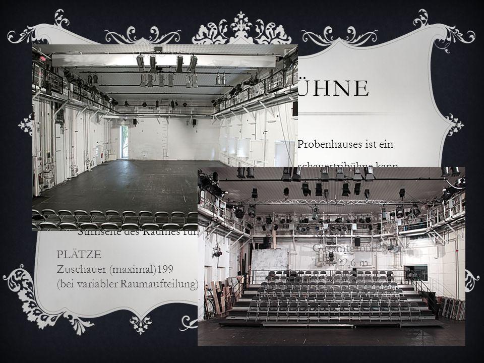 ALTE PROBEBÜHNE Die alte Probebühne im ersten Stock des Probenhauses ist ein großer Raum mit flexibler Spielfläche. Eine Zuschauertribühne kann eingeb