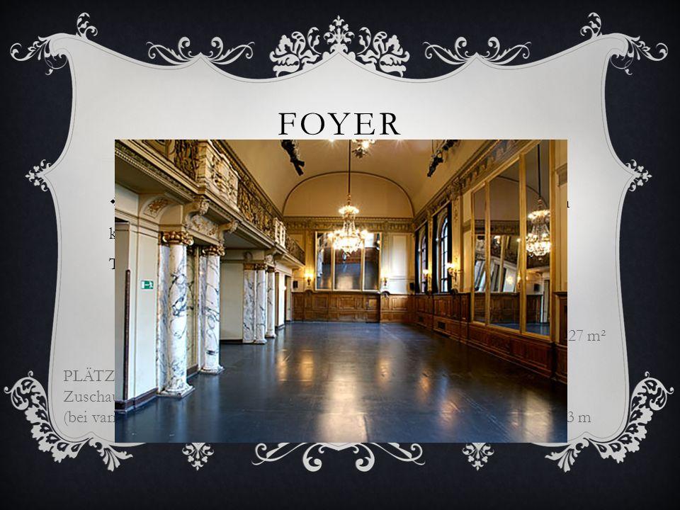 FOYER Das Foyer im ersten Stock des großen Hauses mit großen Spiegeln kann beliebig bespielt werden. Fenster zum Brechtplatz geben Tageslicht. Es gibt