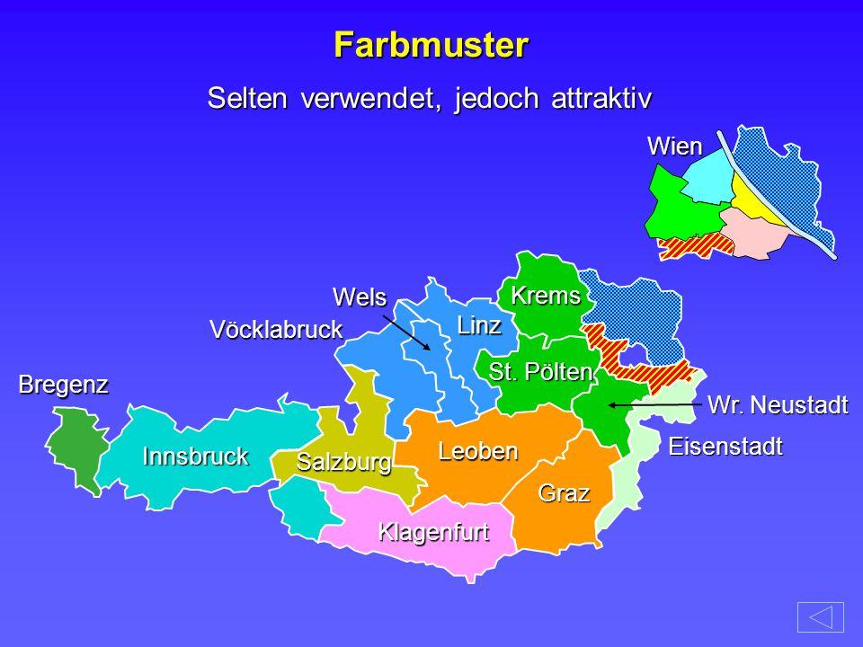 Farbmuster Wels Vöcklabruck Krems Eisenstadt Bregenz Innsbruck Klagenfurt Leoben Graz Salzburg Linz St. Pölten Wr. Neustadt Wien Selten verwendet, jed