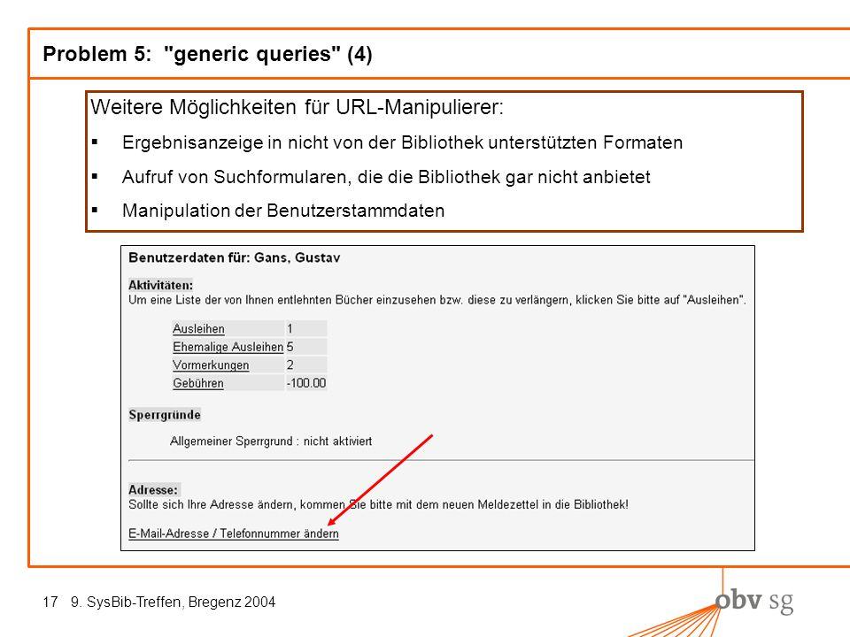 9. SysBib-Treffen, Bregenz 200417 Problem 5: