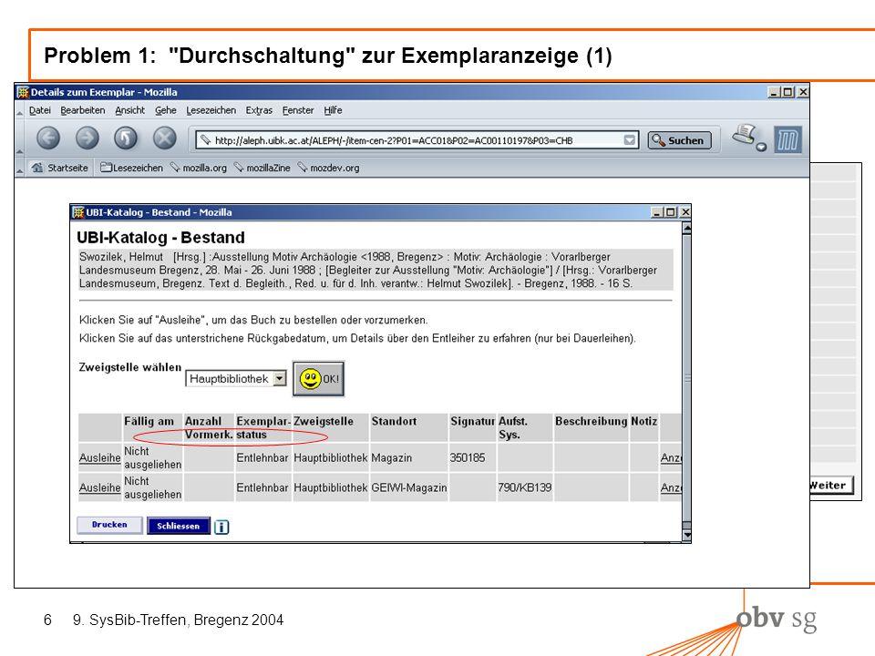 9. SysBib-Treffen, Bregenz 20046 Problem 1: