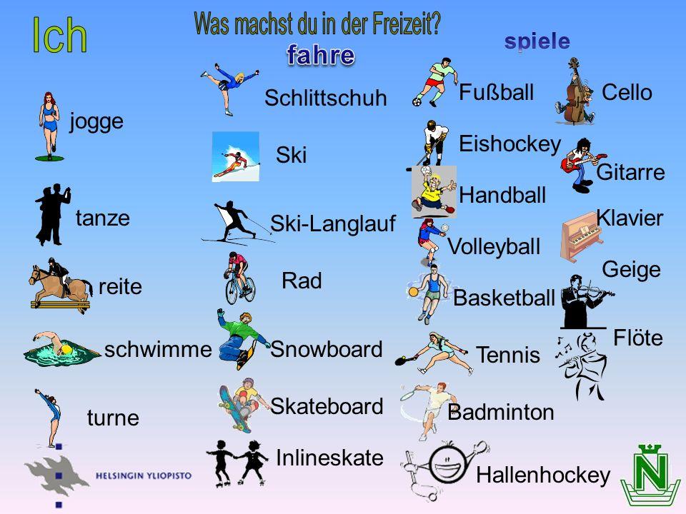 jogge tanze reite schwimme turne Ski-Langlauf Schlittschuh Ski Rad Fußball Skateboard Inlineskate Eishockey Volleyball Badminton Basketball Hallenhock