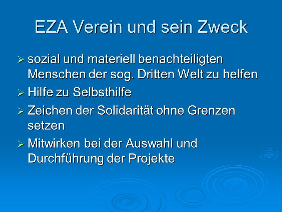 EZA Verein und sein Zweck sozial und materiell benachteiligten Menschen der sog. Dritten Welt zu helfen sozial und materiell benachteiligten Menschen