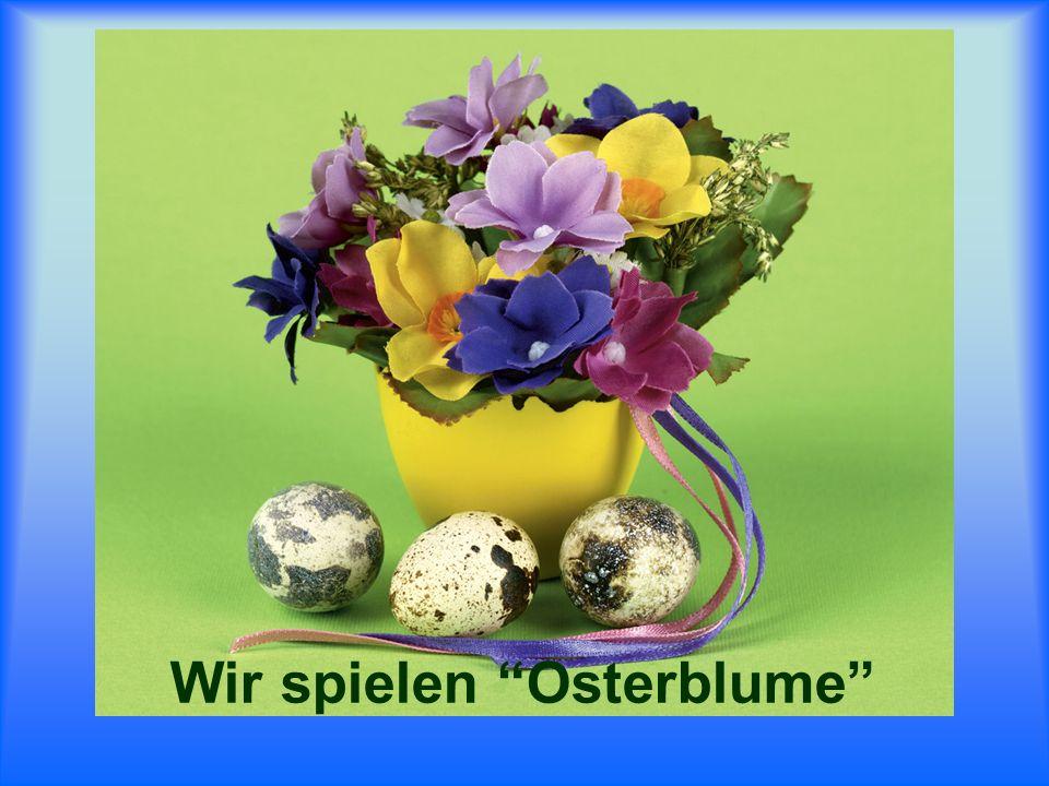 Wir spielen Osterblume