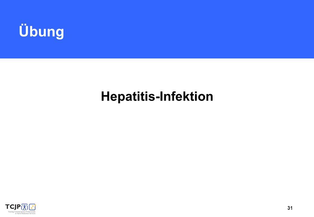 31 Übung Hepatitis-Infektion