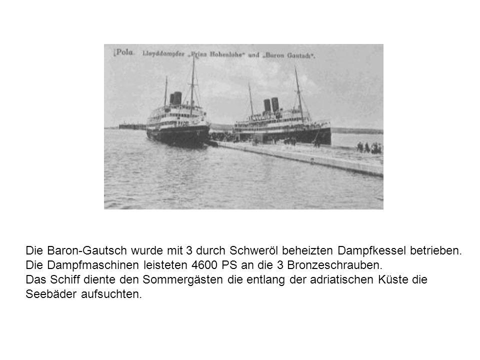 Nach Kriegsausbruch am 27.7.1914 wurde sie von der k.u.k.