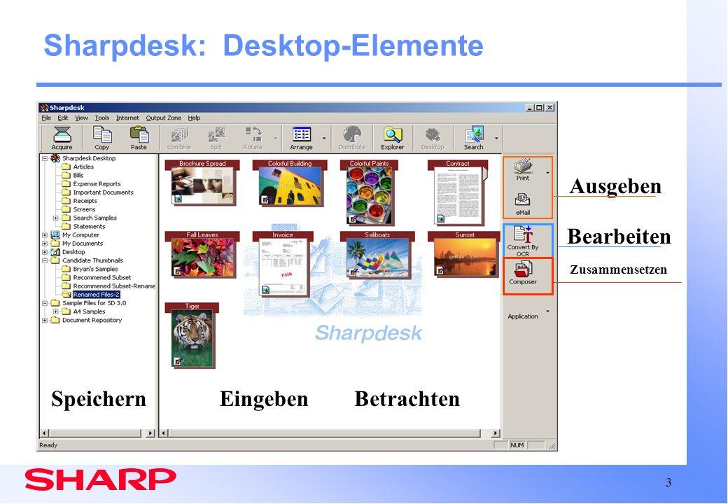 14 Composer Arbeitsbereich Sharpdesk: Composer Integration mit Sharpdesk Desktop (Fortsetzung) Kann auf volles Sharpdesk-Fenster vergrößert werden Die Toolleiste ändert sich entsprechend des aktiven Fensters (Sharpdesk oder Composer) Einstellbares Fenster Desktop ArbeitsbereichOrdneransicht Untergeordnetes Referenzfenster