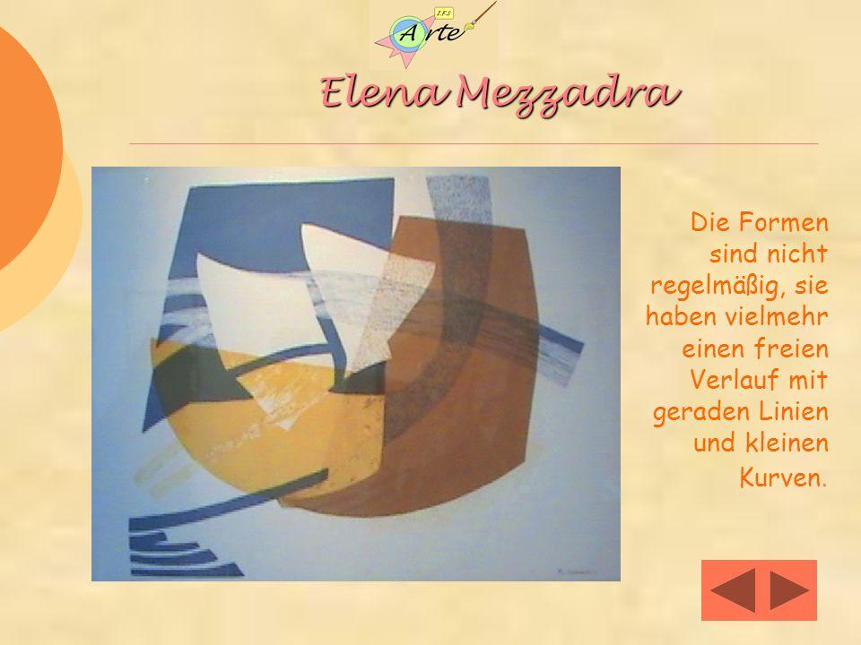 Elena Mezzadra Die Formen sind nicht regelmäßig, sie haben vielmehr einen freien Verlauf mit geraden Linien und kleinen Kurven.