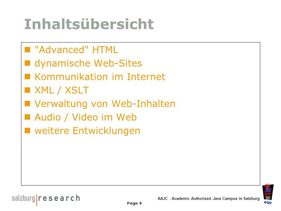 AAJC - Academic Authorized Java Campus in Salzburg Page 4 Inhaltsübersicht