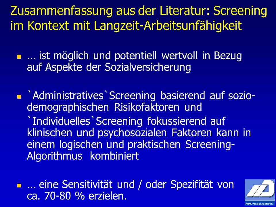Zusammenfassung aus der Literatur: Screening im Kontext mit Langzeit-Arbeitsunfähigkeit … ist möglich und potentiell wertvoll in Bezug auf Aspekte der