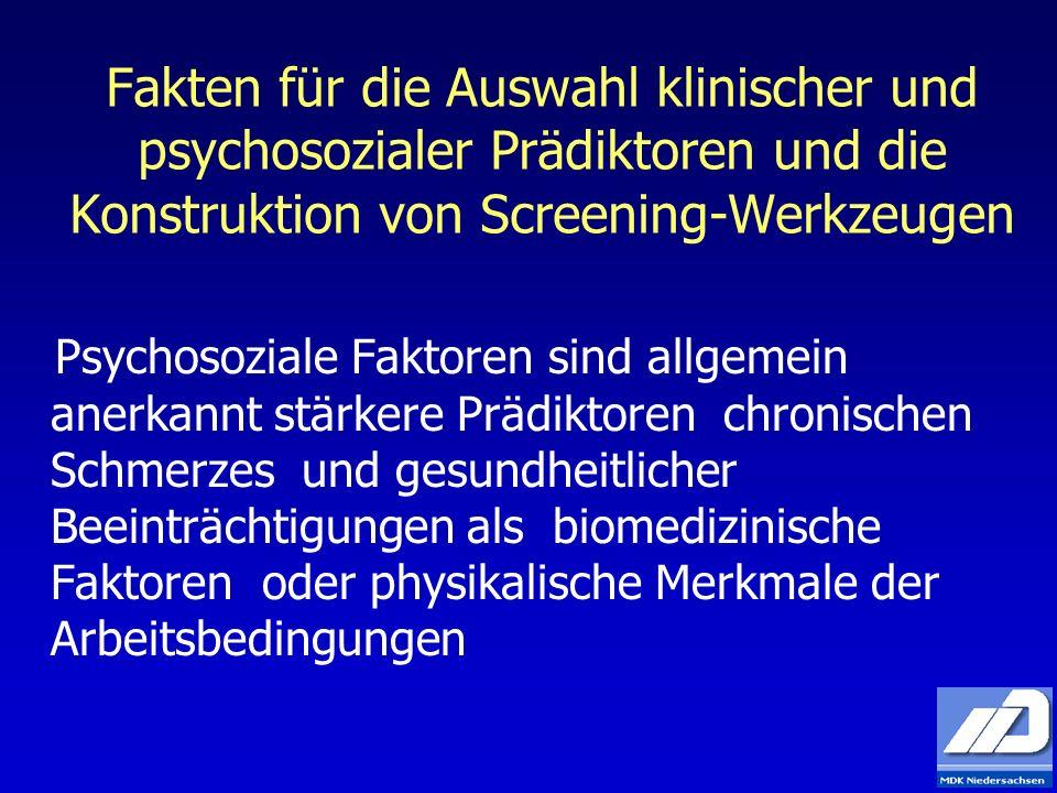Fakten für die Auswahl klinischer und psychosozialer Prädiktoren und die Konstruktion von Screening-Werkzeugen Psychosoziale Faktoren sind allgemein a