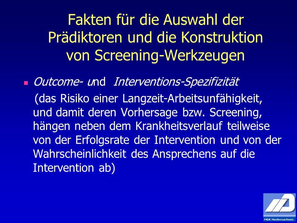 Fakten für die Auswahl der Prädiktoren und die Konstruktion von Screening-Werkzeugen Outcome- und Interventions-Spezifizität (das Risiko einer Langzei