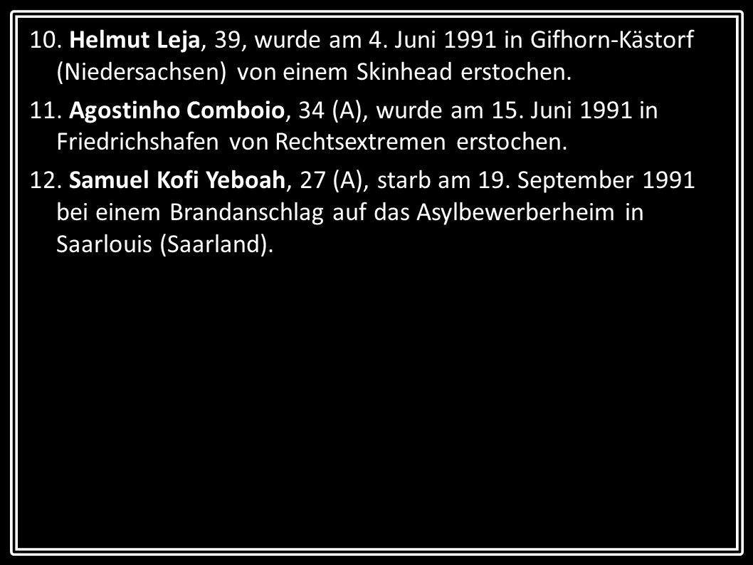 13.Gerd Himmstädt, 30, wurde am 1.