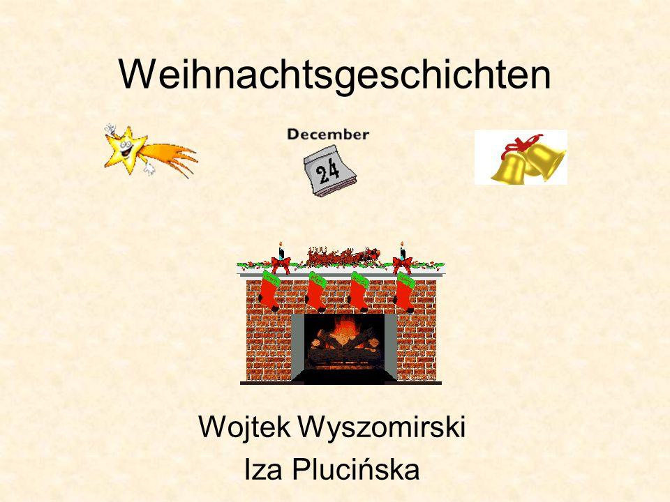 Weihnachtsgeschichten Wojtek Wyszomirski Iza Plucińska