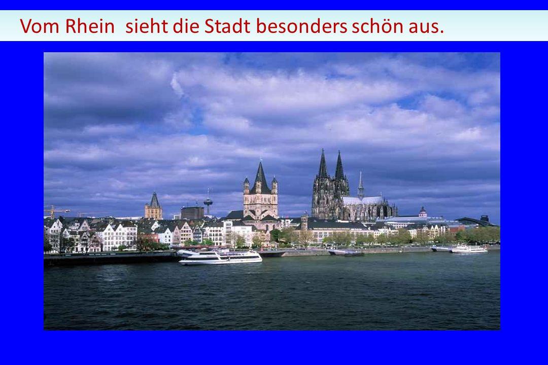 Vom Rhein sieht die Stadt besonders schön aus.